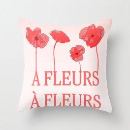 A fleur a fleur Throw Pillow
