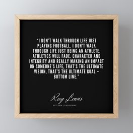 6  | Ray Lewis Quotes 190511 Framed Mini Art Print
