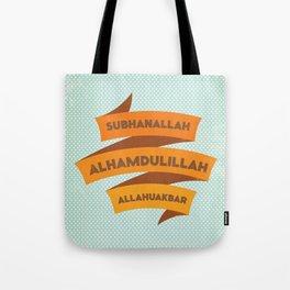 Subhanallah Alhamdulillah Allahuakbar Tote Bag