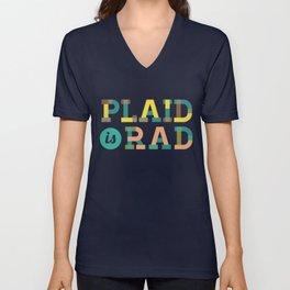Plaid is Rad Unisex V-Neck
