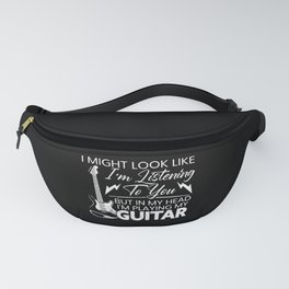 In My Head I'm Playing My Guitar Player Guitarist Fanny Pack