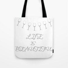 Life Is Beautiful (Gray) Tote Bag