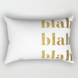 Blah Blah Blah Rectangular Pillow