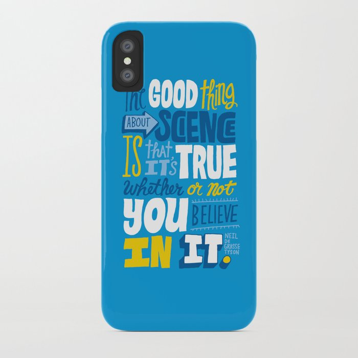 The Good Thing About Science iPhone Case