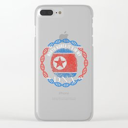 North Korea Its In My DNA Clear iPhone Case