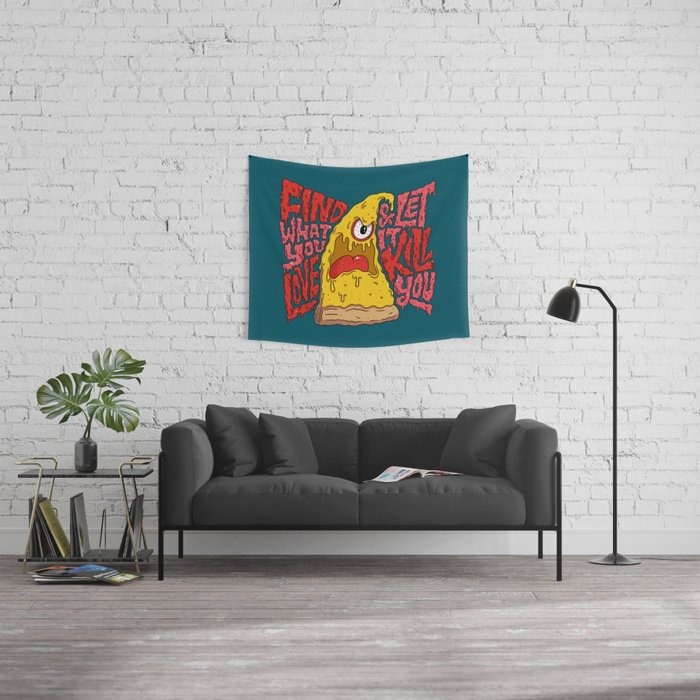 Find What You Love and Let it Kill You Wall Tapestry