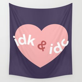 idk & idc Wall Tapestry