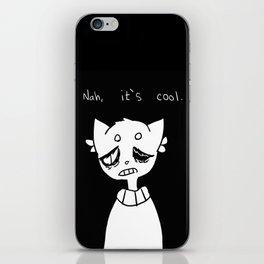 im cool iPhone Skin