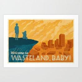 Wasteland, Baby! Art Print
