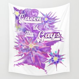 Queen of the Gays Wall Tapestry