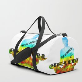 The First Wealth is Health Duffle Bag
