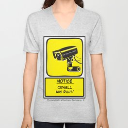 Orwell was Right.. Unisex V-Neck