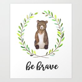 Woodland Creature Animal Tribal Nursery Bear Baby Art Wall Decor Print Be Brave Wreath Watercolor Art Print