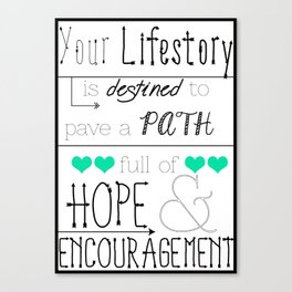 Your Lifestory  Canvas Print