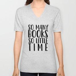 So many books so little time - White Unisex V-Neck
