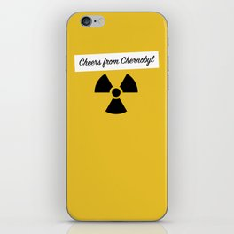 Cheers from Chernobyl iPhone Skin