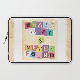 What's Lost & Never Found Laptop Sleeve
