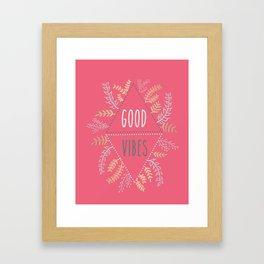 GOOD VIBES #1 Framed Art Print