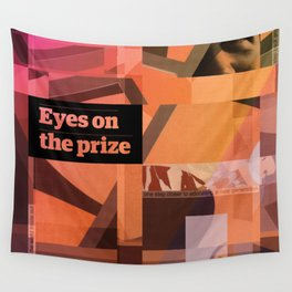 Eyes On The Prize Wall Tapestry