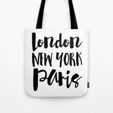 London New York Paris - Typography Tote Bag