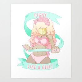 Fight Like a Girl! Art Print