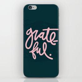 Feeling Grateful iPhone Skin