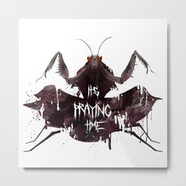 It's Praying Time Metal Print