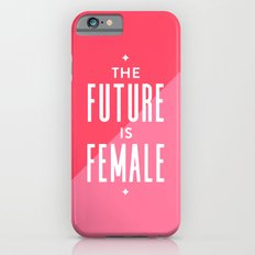 The Future is Female iPhone 6s Slim Case