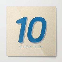 10 Il Divin Codino Metal Print