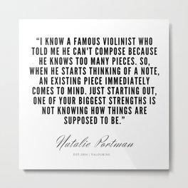 16    | Natalie Portman Quotes | 190721 Metal Print