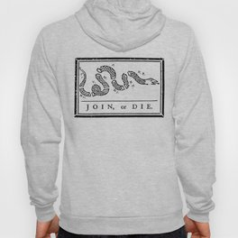 Join, or Die Hoody