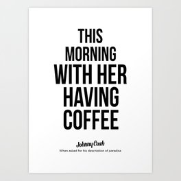 This morning with her having coffee Art Print