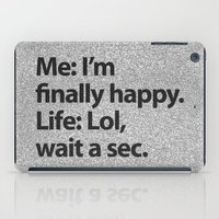 2pac iPad Cases featuring I'm finally happy by Text Guy