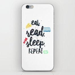 eat read sleep iPhone Skin