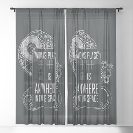 A Woman's Place is Anywhere in Time and Space Sheer Curtain