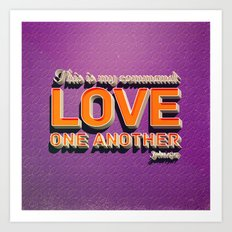 Love One Another! Art Print