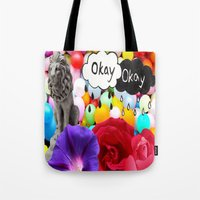 okay Tote Bags featuring okay... by Aldo Couture
