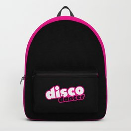 Disco Dancer Music Quote Backpack