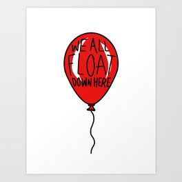 IT We All Float Down Here Red Balloon Art Print