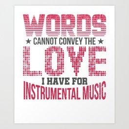 Instrumental Music  Musician Gift Art Print