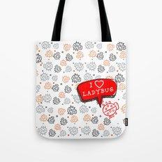 I LOVE LADYBUG Tote Bag