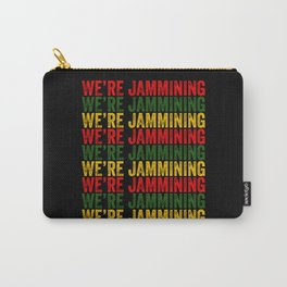 We're Jamming | Jamaican reggae  music lovers gift | Jamaica flag Carry-All Pouch