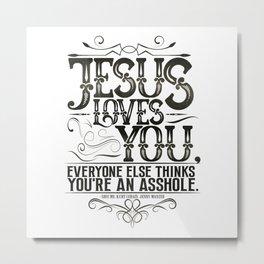 Jesus Loves You Book Quote design Metal Print