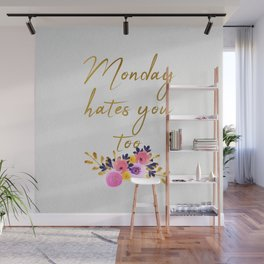 Monday hates you too - Flower Collection Wall Mural
