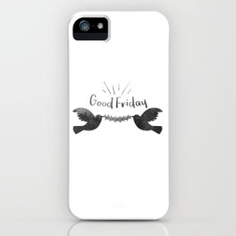Good Friday Birds iPhone Case
