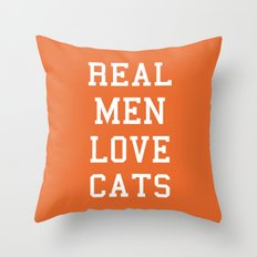 Real Men Love Cats Funny Quote Throw Pillow