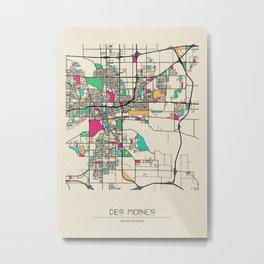 Colorful City Maps: Des Moines, Iowa Metal Print