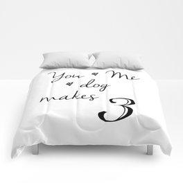 You and Me and Dog Makes 3 Comforters