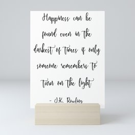 'Happiness Can Be Found...' J.K. Rowling Inspired Literary Print Mini Art Print