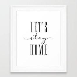 Let's stay home, scandinavian style (2) Framed Art Print